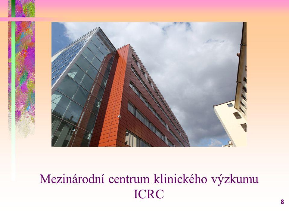 8 zavřít fotogalerii zavřít fotogalerii sdílet sdílet náhledy náhledy 2 / 4 Mezinárodní centrum klinického výzkumu ICRC