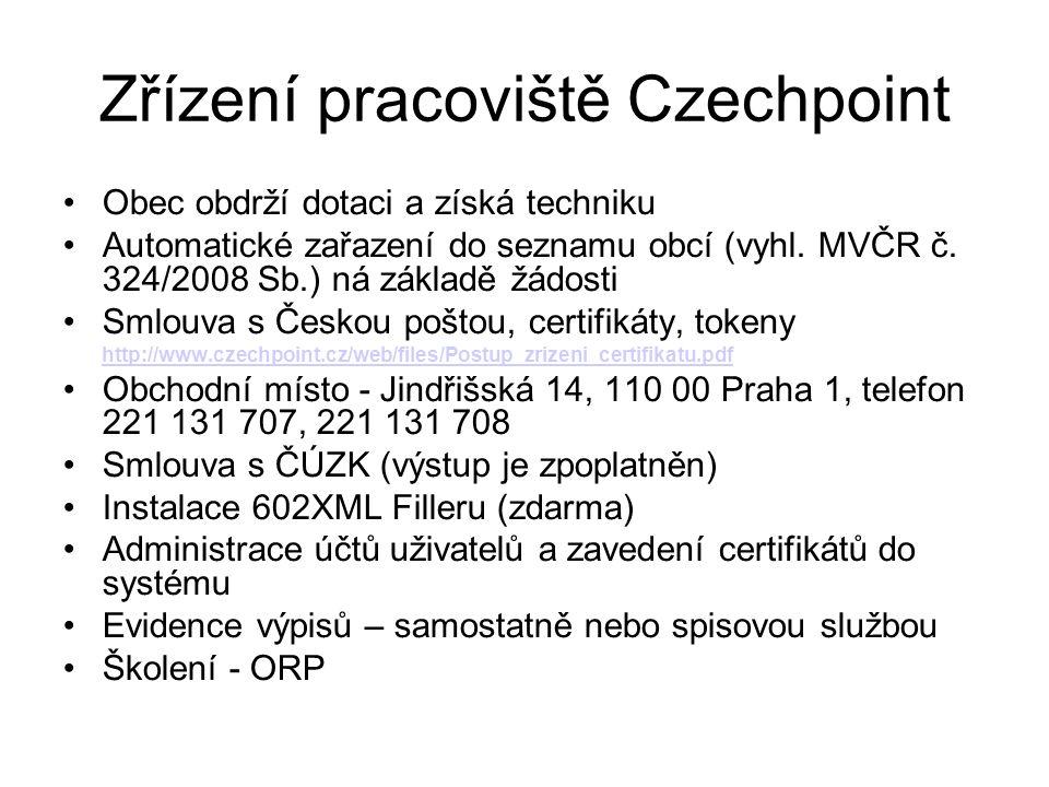 Zřízení pracoviště Czechpoint Obec obdrží dotaci a získá techniku Automatické zařazení do seznamu obcí (vyhl.