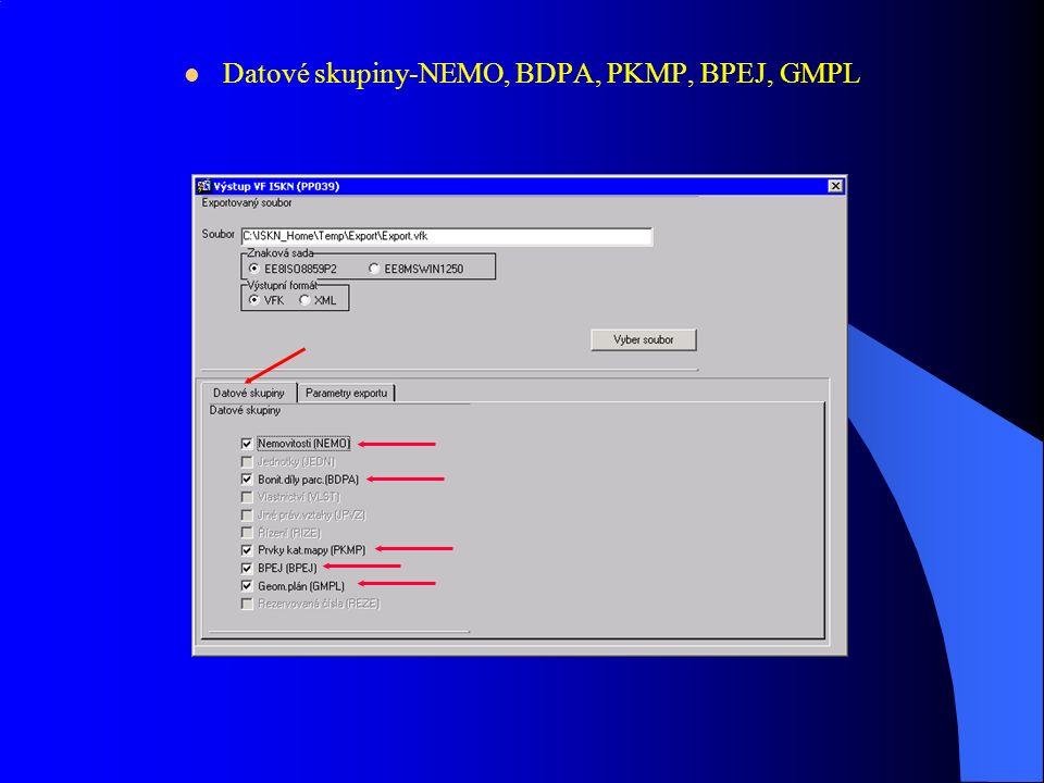 Výstup VF ISKN(PP039)-Podklady pro GP Znaková sada, Výstupní formát, Vyber soubor-sjednocení názvů souborů např.název k.ú.(vcelna.vfk) nebo číslo řízení PM(PM124-05.vfk) Parametry exportu-Podklady pro GP