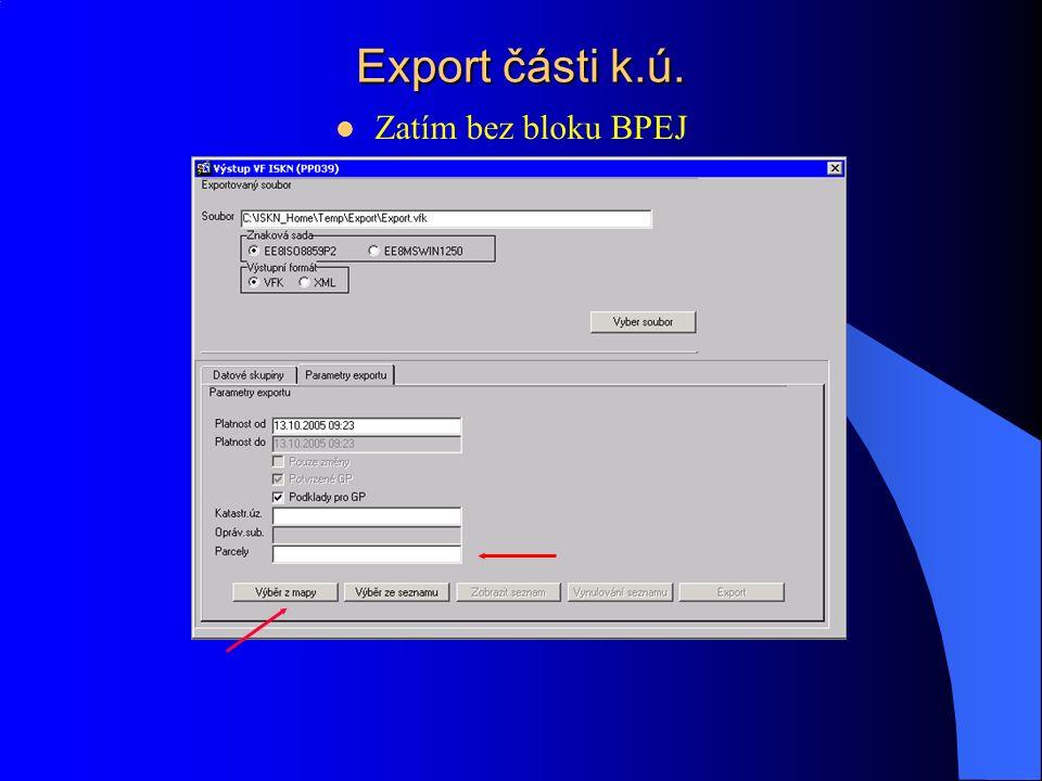 Export celého k.ú.