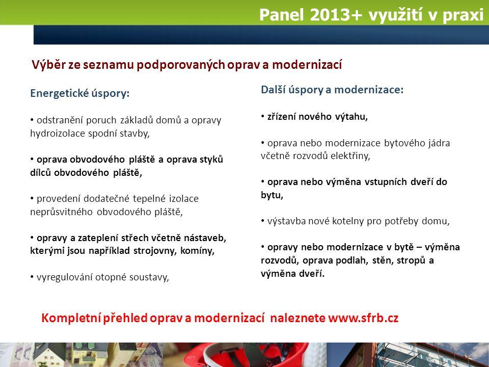 Panel 2013+ využití v praxi Žádost a řízení o poskytnutí úvěru: povinné náležitosti žádosti o poskytnutí úvěru – I.