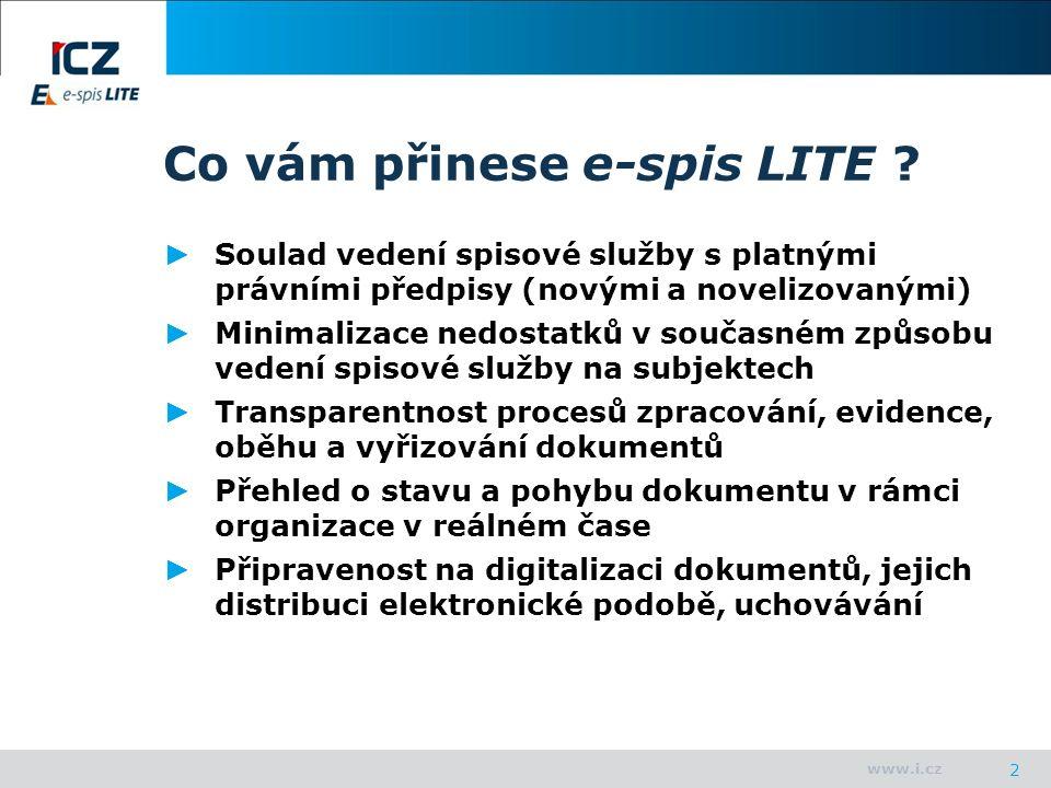 www.i.cz Co vám přinese e-spis LITE .