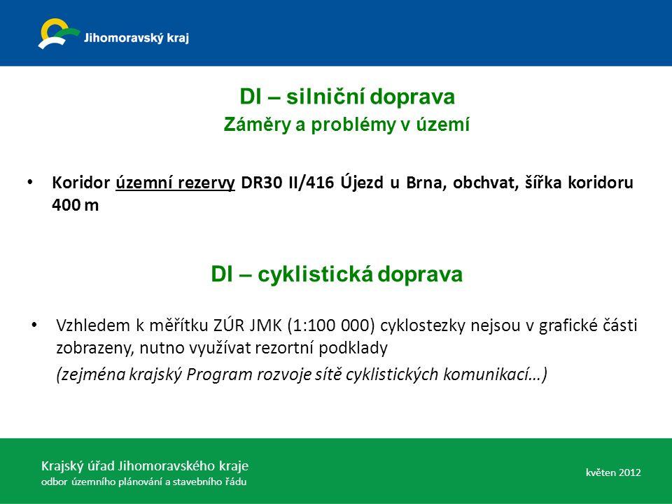 DI – cyklistická doprava Vzhledem k měřítku ZÚR JMK (1:100 000) cyklostezky nejsou v grafické části zobrazeny, nutno využívat rezortní podklady (zejmé