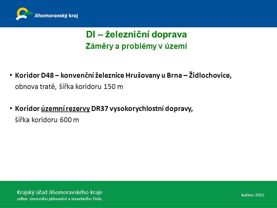 Koridor D48 – konvenční železnice Hrušovany u Brna – Židlochovice, obnova tratě, šířka koridoru 150 m Koridor územní rezervy DR37 vysokorychlostní dop