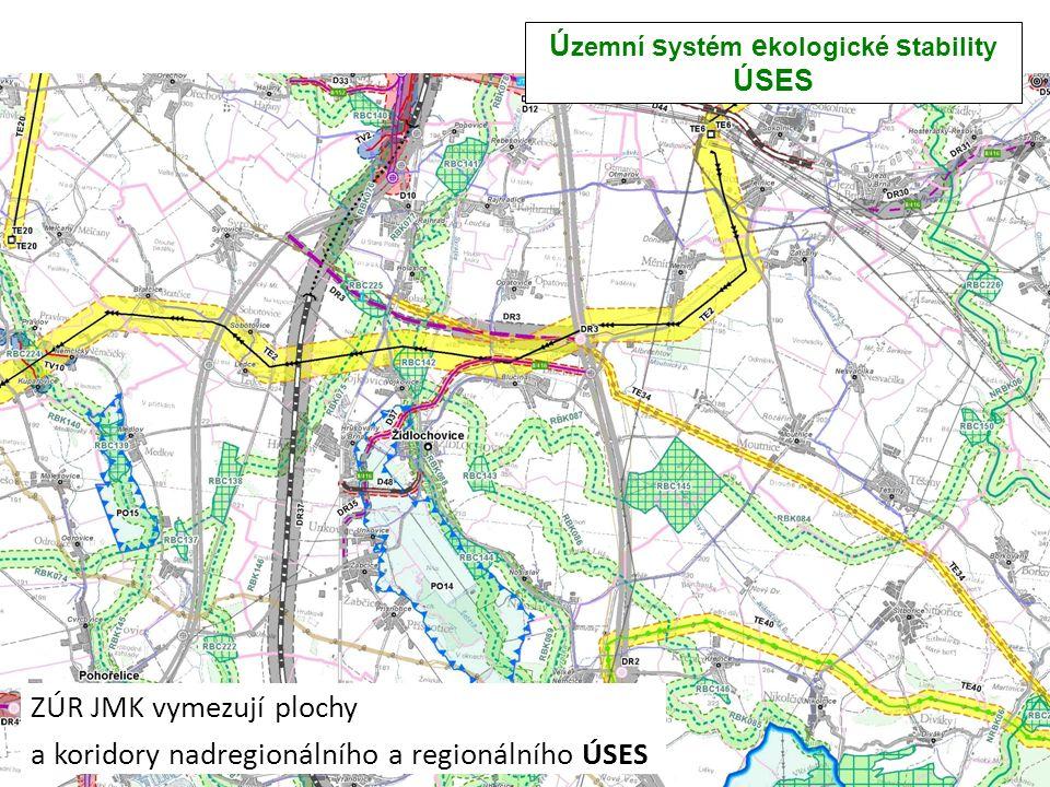 Ú zemní s ystém e kologické s tability ÚSES ZÚR JMK vymezují plochy a koridory nadregionálního a regionálního ÚSES