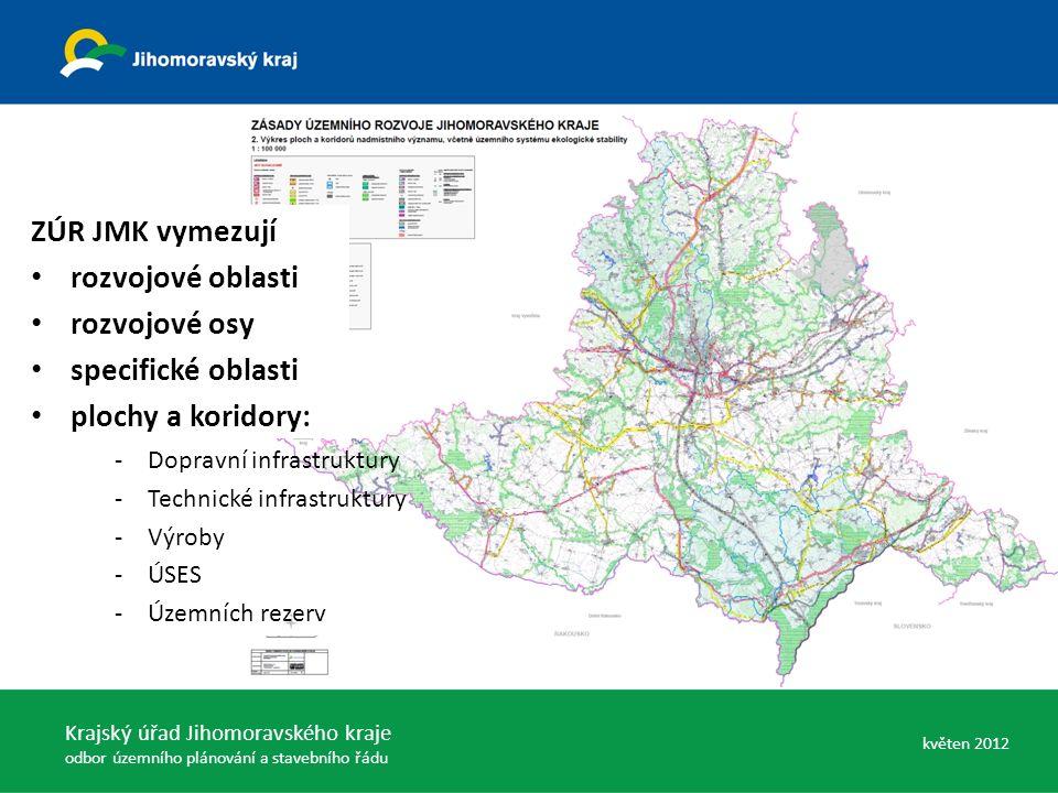 -Dopravní infrastruktury -Technické infrastruktury -Výroby -ÚSES -Územních rezerv ZÚR JMK vymezují rozvojové oblasti rozvojové osy specifické oblasti