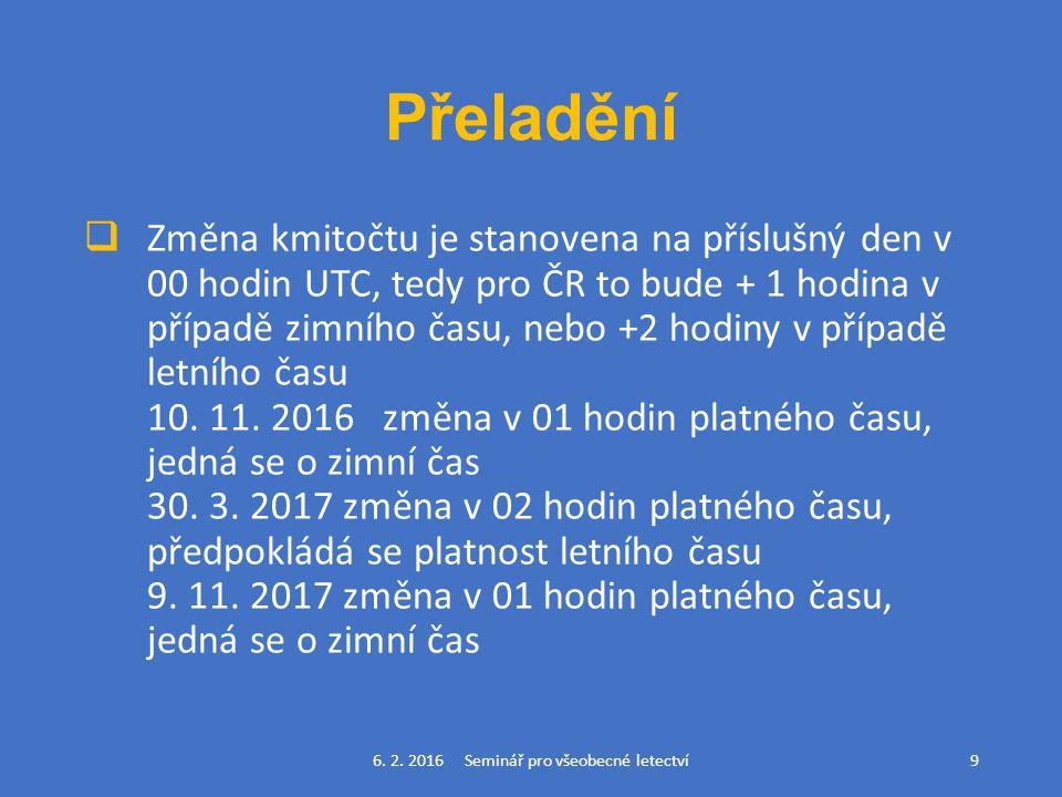 Přeladění  Změna kmitočtu je stanovena na příslušný den v 00 hodin UTC, tedy pro ČR to bude + 1 hodina v případě zimního času, nebo +2 hodiny v případě letního času 10.