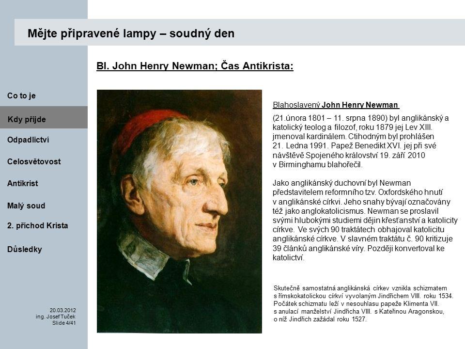 Antikrist Kdy přijde 20.03.2012 ing.Josef Tuček Slide 25/41 Co to je Malý soud 2.