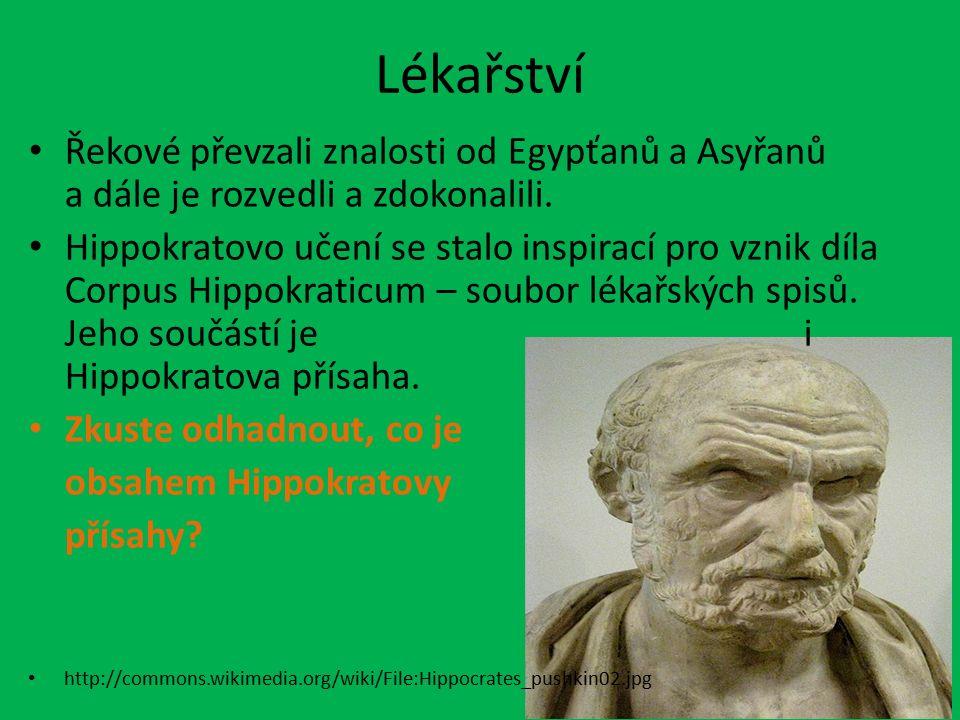 Lékařství Řekové převzali znalosti od Egypťanů a Asyřanů a dále je rozvedli a zdokonalili. Hippokratovo učení se stalo inspirací pro vznik díla Corpus
