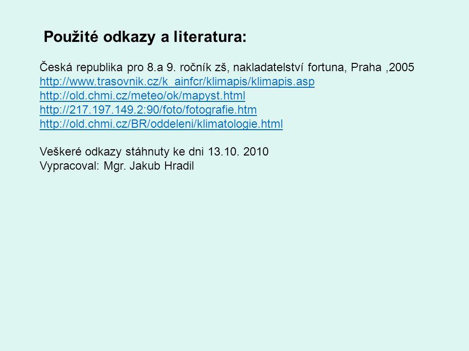 Použité odkazy a literatura: Česká republika pro 8.a 9.