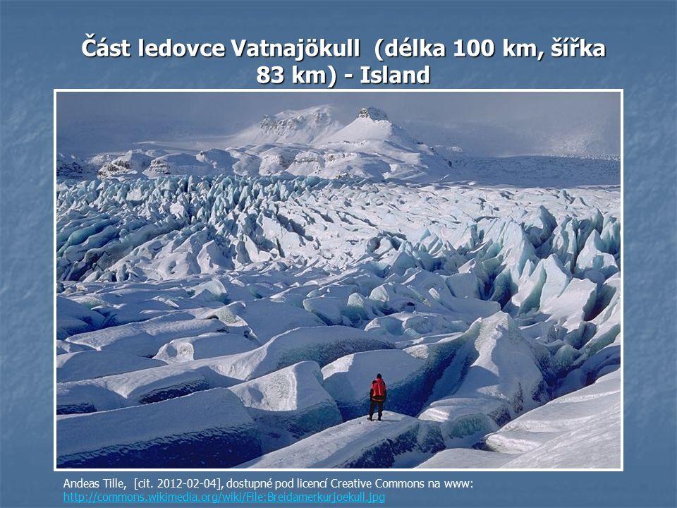 Část ledovce Vatnajökull (délka 100 km, šířka 83 km) - Island Andeas Tille, [cit.