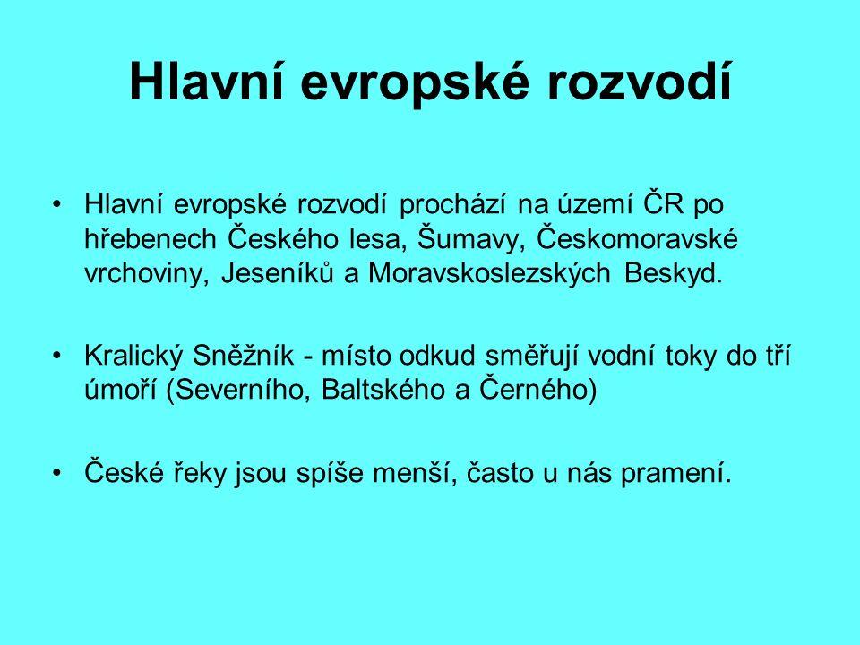 Zdroje vodnosti České řeky mají sněhovo - dešťový režim.