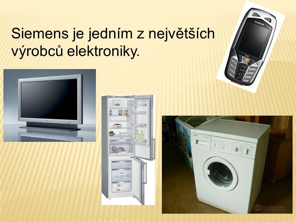 Siemens je jedním z největších výrobců elektroniky.