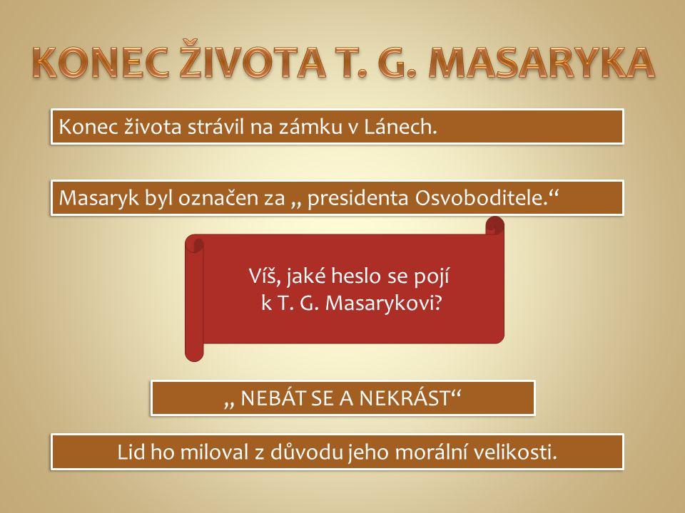 1.Z jakých rodinných poměrů T.G. Masaryk pocházel.