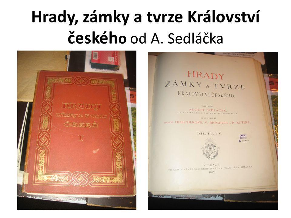 Hrady, zámky a tvrze Království českéh o od A. Sedláčka