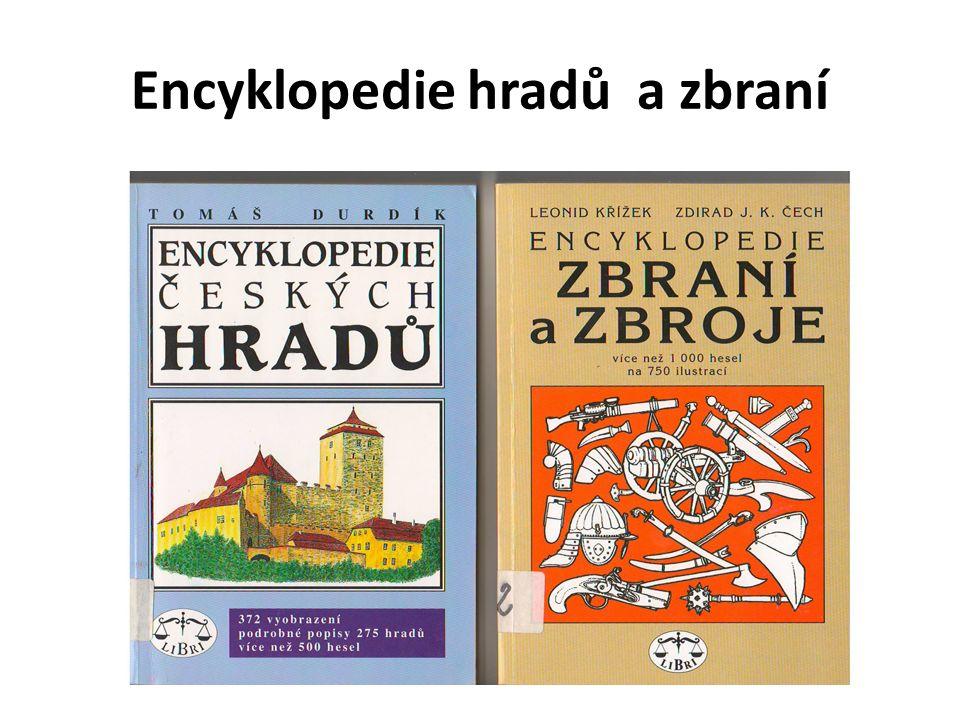 Encyklopedie hradů a zbraní