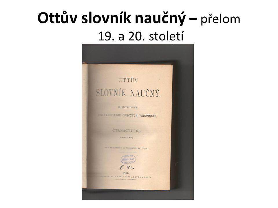 Ottův slovník naučný – přelom 19. a 20. století