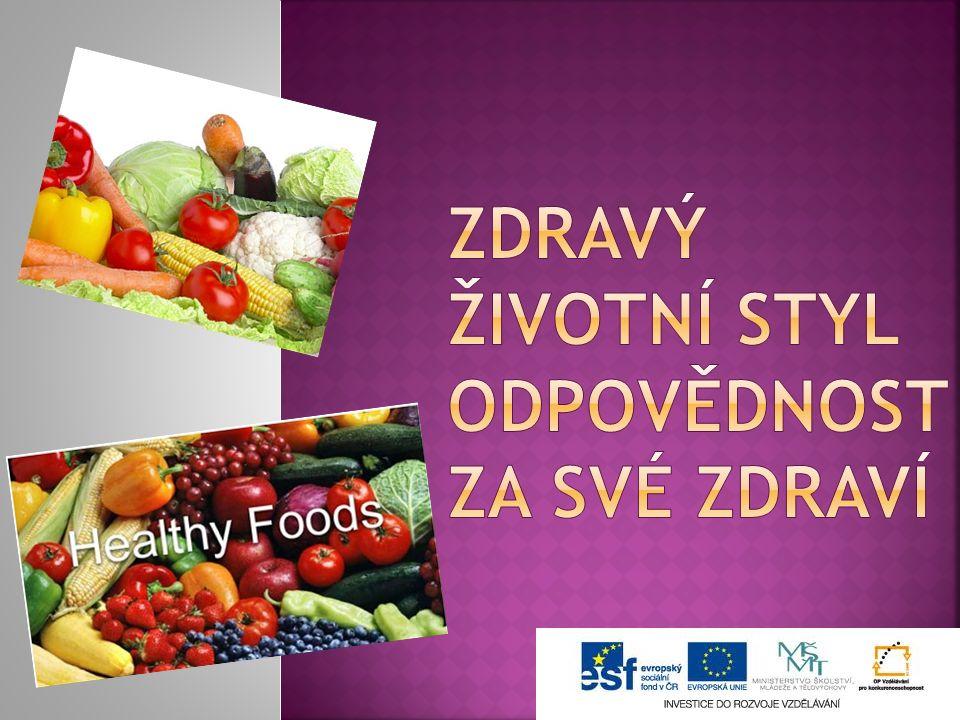 1)Zdravý životní styl 2)Zdravá výživa 3)Výživová doporučení