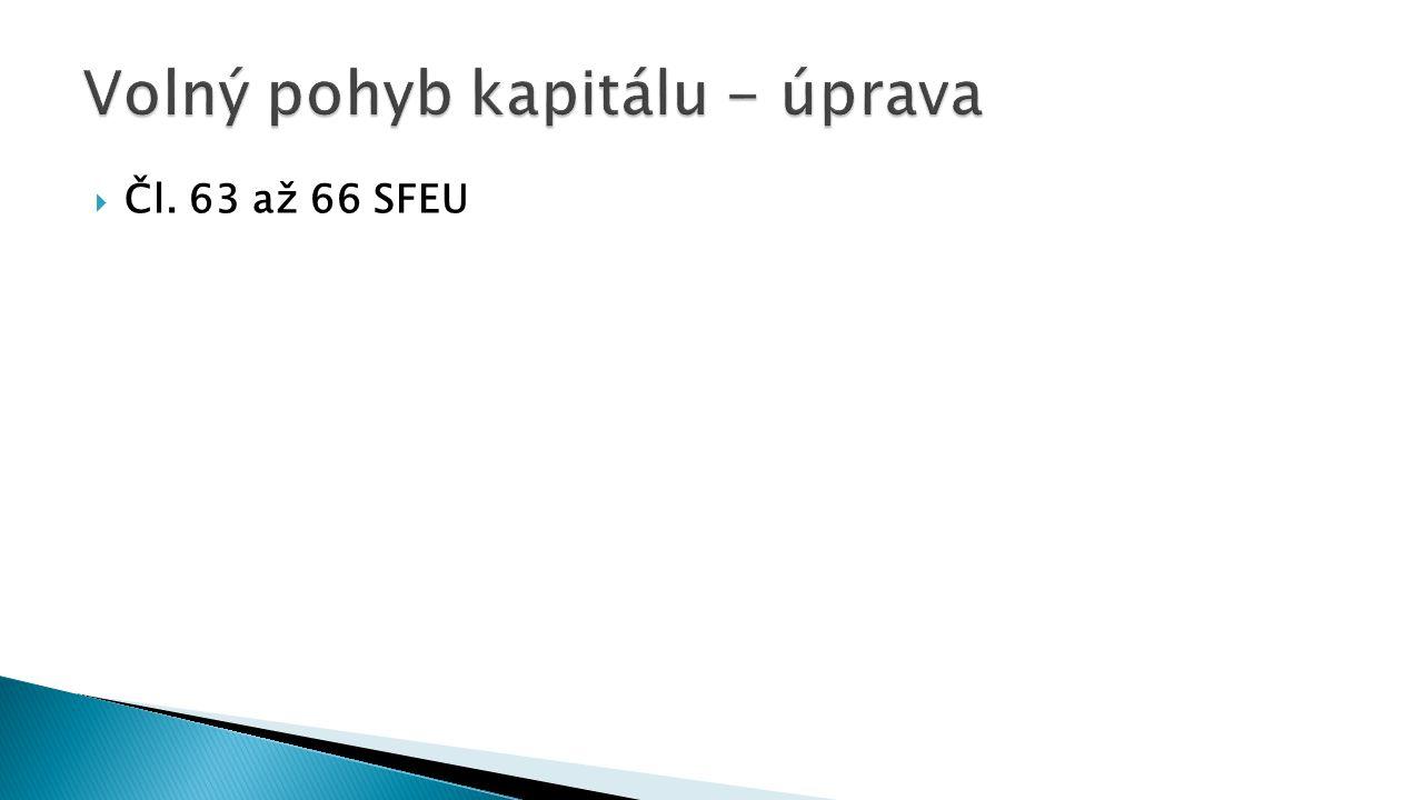 Čl. 63 až 66 SFEU