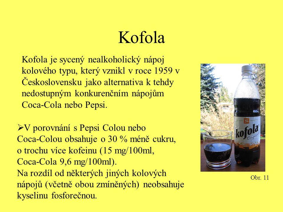 Kofola Kofola je sycený nealkoholický nápoj kolového typu, který vznikl v roce 1959 v Československu jako alternativa k tehdy nedostupným konkurenčním nápojům Coca-Cola nebo Pepsi.
