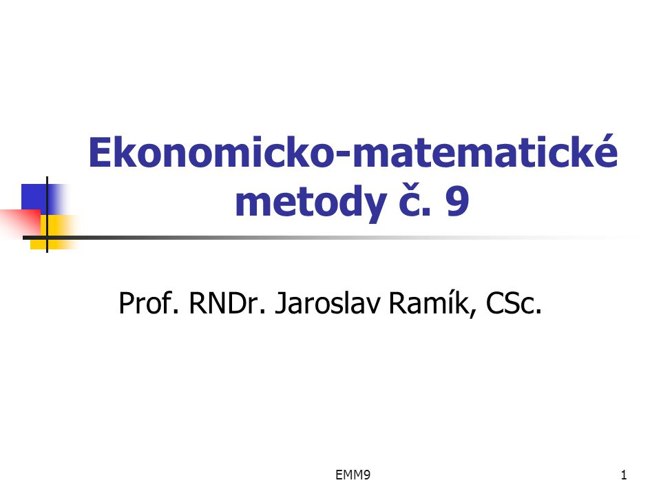 EMM912 Příklad … Výpočet odhadu kovarianční matice S = {s ij } : t = 6,7,..., 32 i = A,B,C,D c it - tržní cena i -tého AK