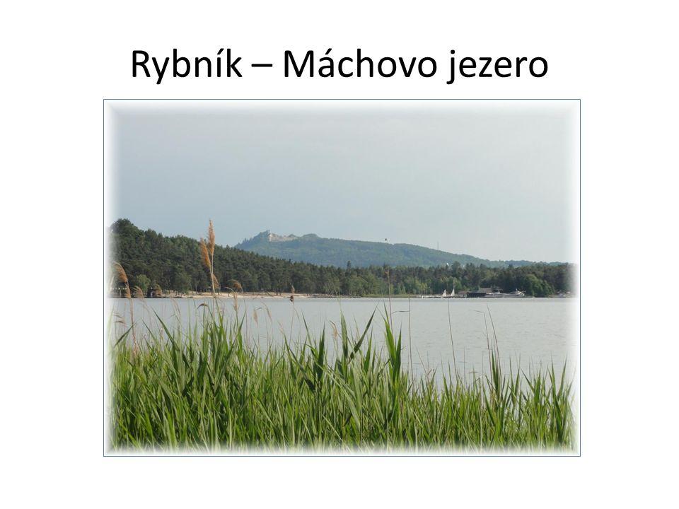 Rybník – Máchovo jezero