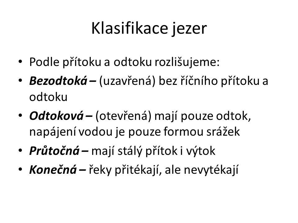 Úkol Vypiš 3 konečná jezera: