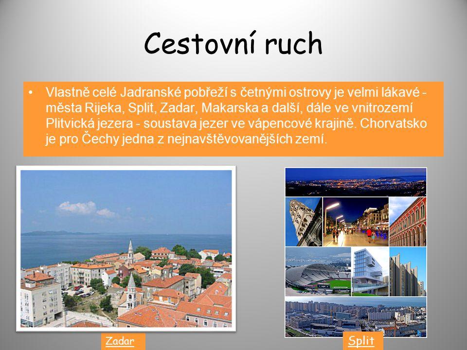 Cestovní ruch Vlastně celé Jadranské pobřeží s četnými ostrovy je velmi lákavé - města Rijeka, Split, Zadar, Makarska a další, dále ve vnitrozemí Plitvická jezera - soustava jezer ve vápencové krajině.