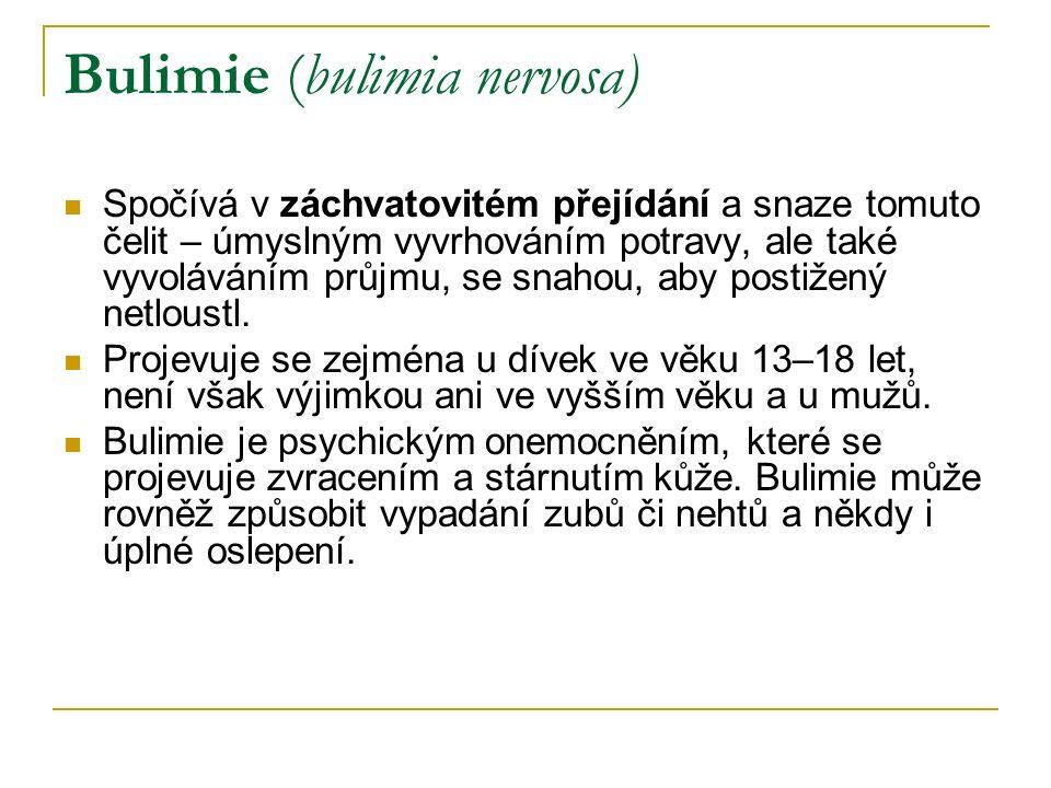 zdroje http://cs.wikipedia.org/wiki/Bulimie http://cs.wikipedia.org/wiki/Poruchy_p%C5%99%C3%ADjmu_pot ravy http://cs.wikipedia.org/wiki/Poruchy_p%C5%99%C3%ADjmu_pot ravy http://www.abecedazdravi.cz/bmi Georges Gasne.