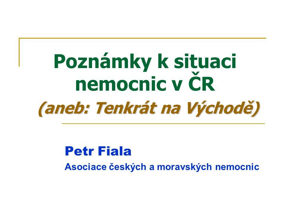 České zdravotnictví jako systém Základní otázka: Splňuje české zdravotnictví kritéria systému jako takového.
