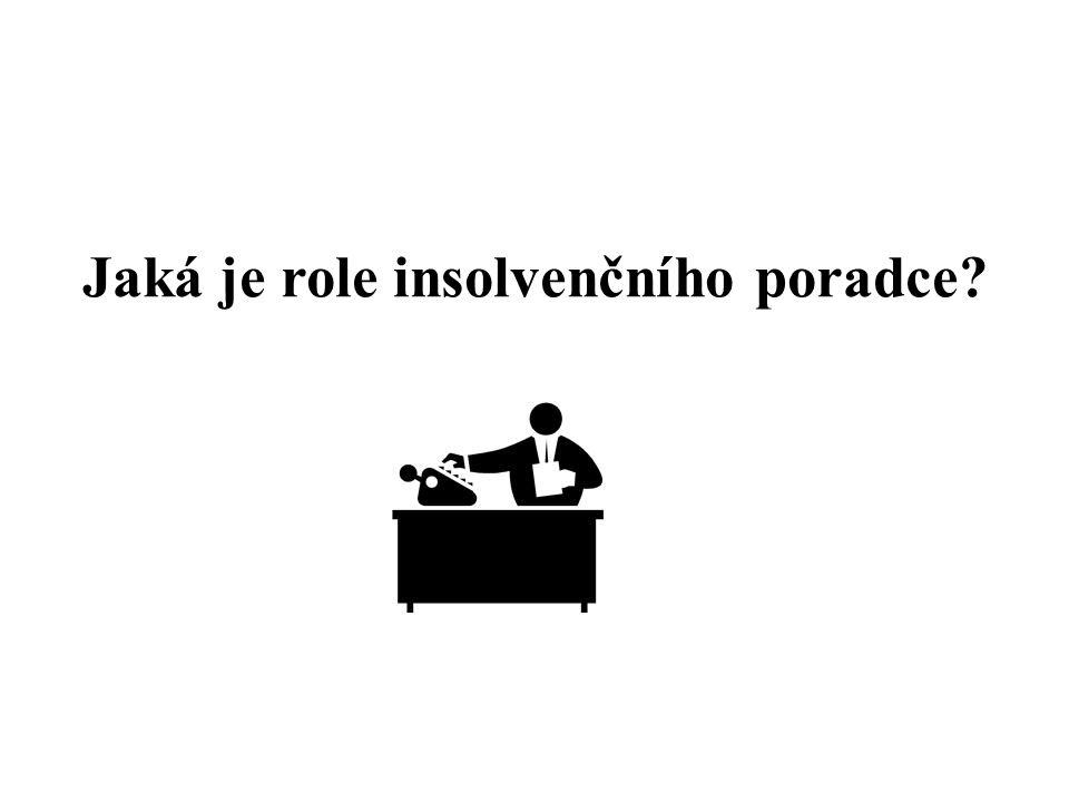 Jaká je role insolvenčního poradce?