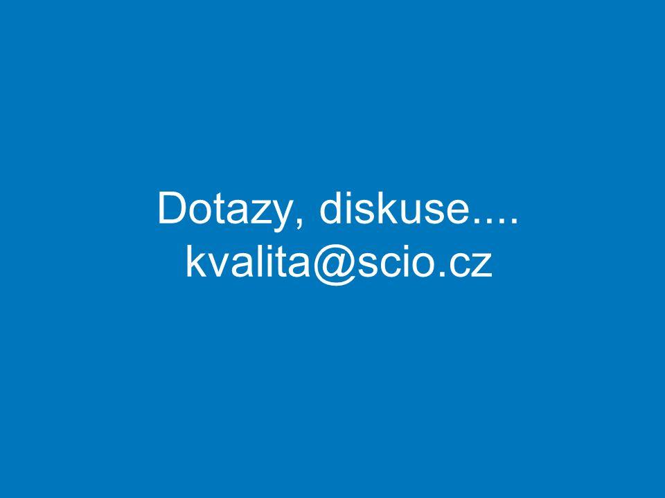 Dotazy, diskuse.... kvalita@scio.cz