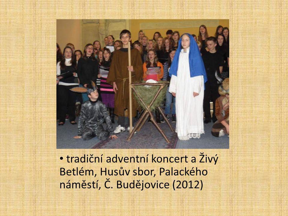 tradiční adventní koncert a Živý Betlém, Husův sbor, Palackého náměstí, Č. Budějovice (2012)