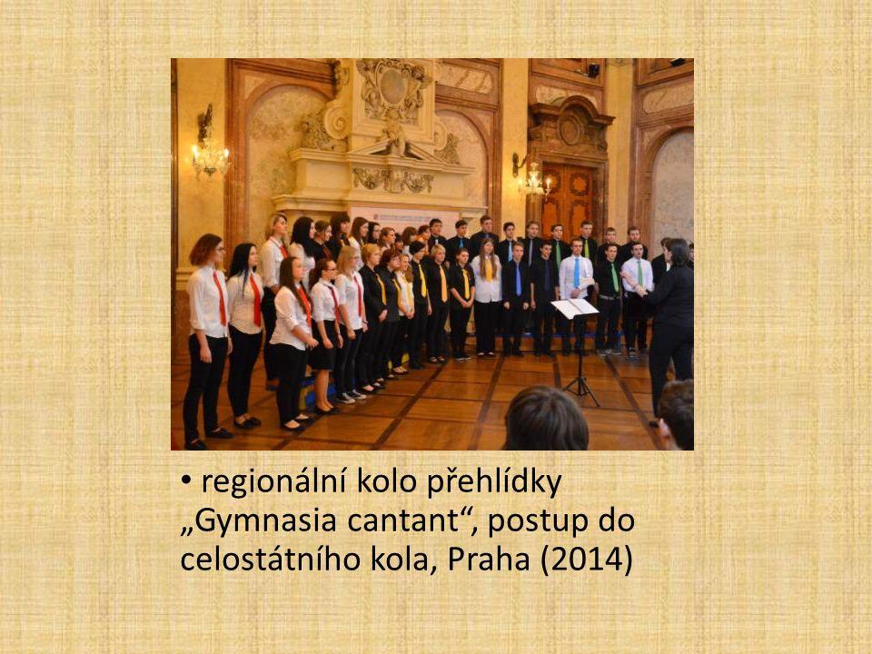 """regionální kolo přehlídky """"Gymnasia cantant , postup do celostátního kola, Praha (2014)"""