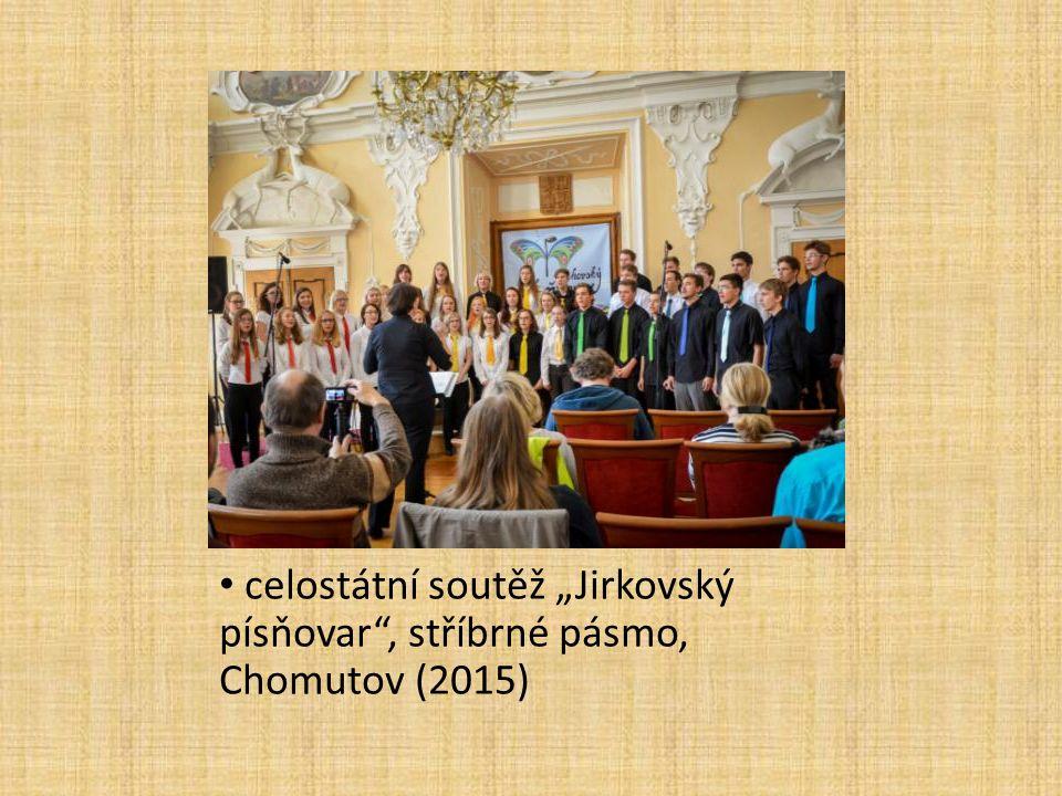 """celostátní soutěž """"Jirkovský písňovar"""", stříbrné pásmo, Chomutov (2015)"""