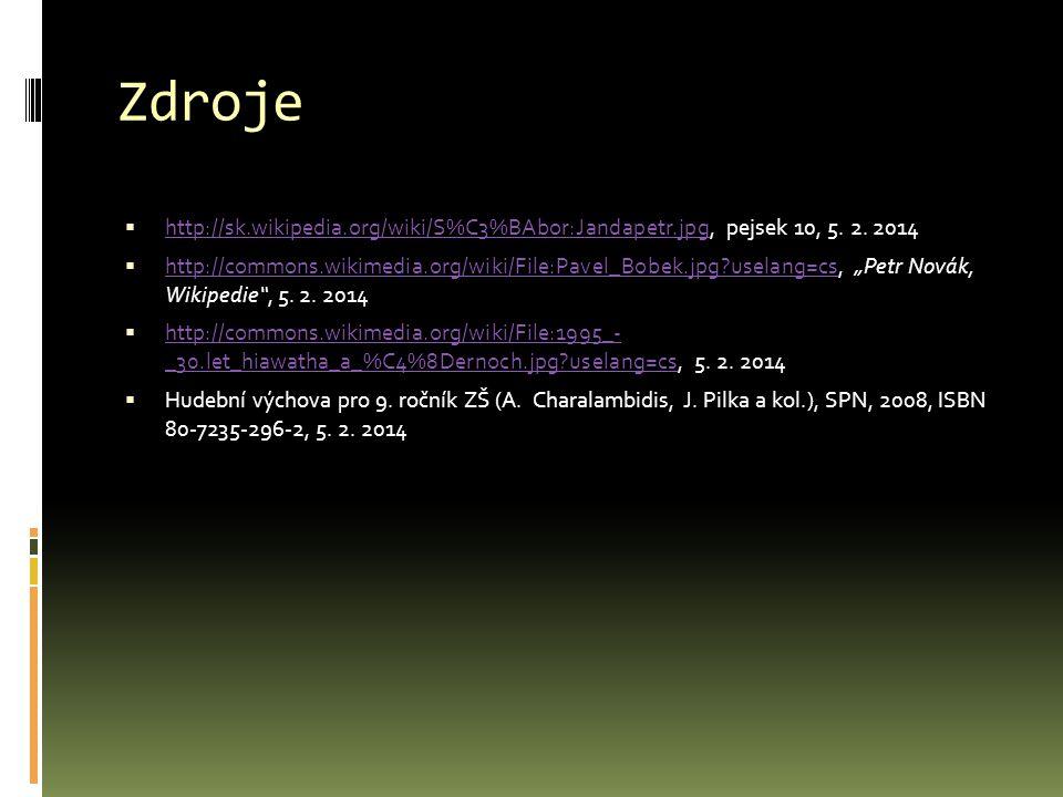 Zdroje  http://sk.wikipedia.org/wiki/S%C3%BAbor:Jandapetr.jpg, pejsek 10, 5.