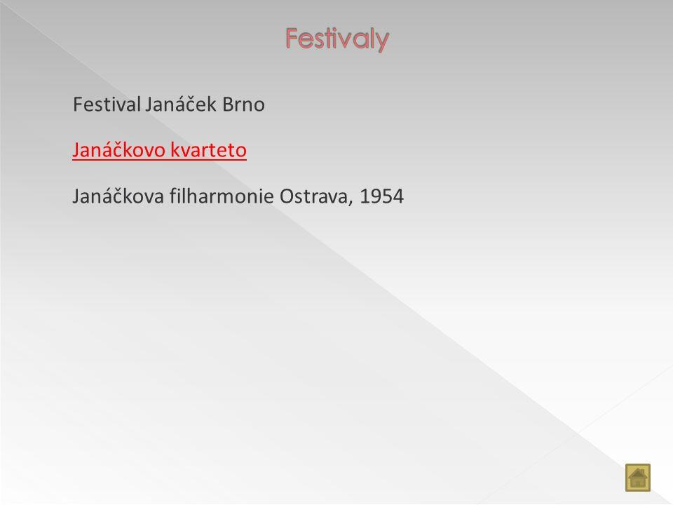 Festival Janáček Brno Janáčkovo kvarteto Janáčkova filharmonie Ostrava, 1954