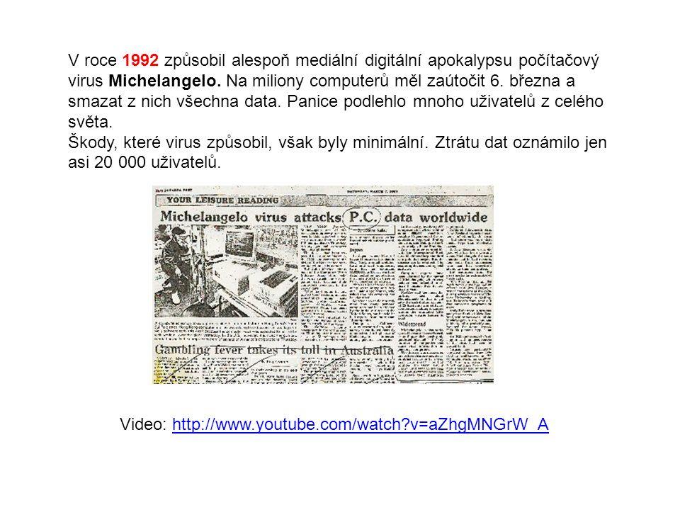 V roce 1992 způsobil alespoň mediální digitální apokalypsu počítačový virus Michelangelo.