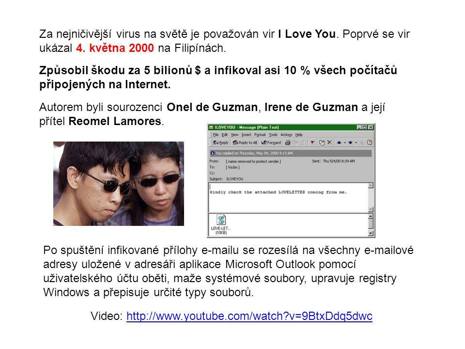 Za nejničivější virus na světě je považován vir I Love You.