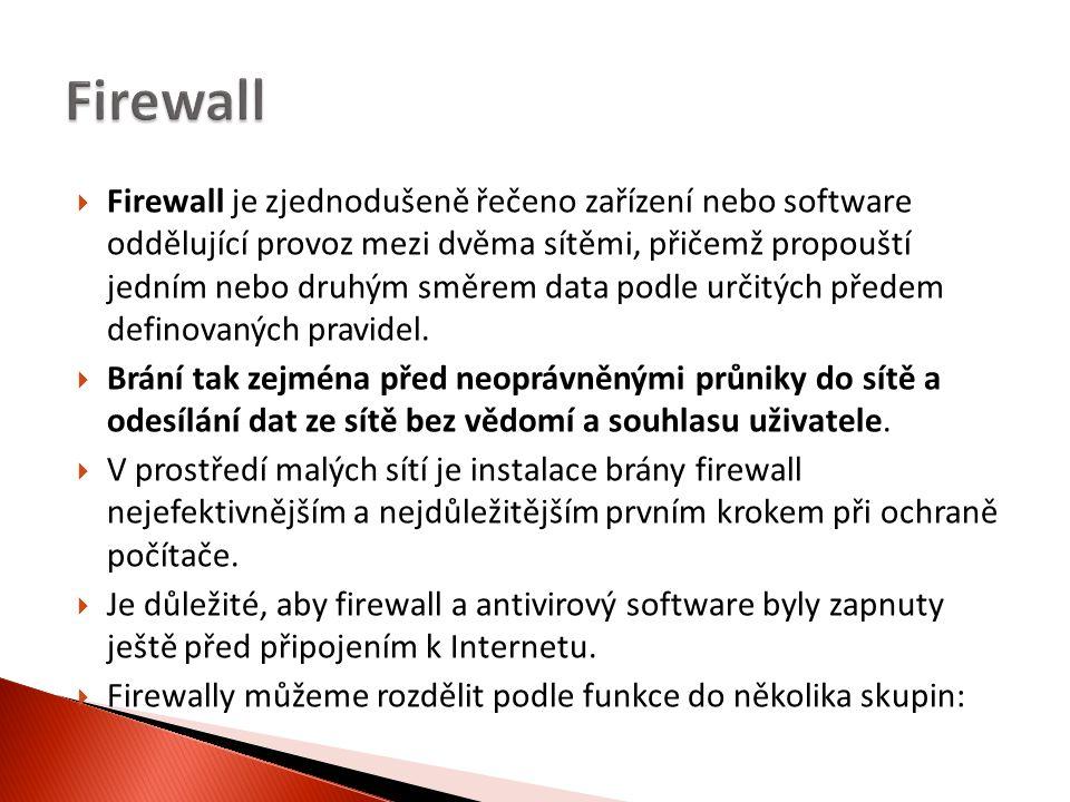  Firewall je zjednodušeně řečeno zařízení nebo software oddělující provoz mezi dvěma sítěmi, přičemž propouští jedním nebo druhým směrem data podle určitých předem definovaných pravidel.