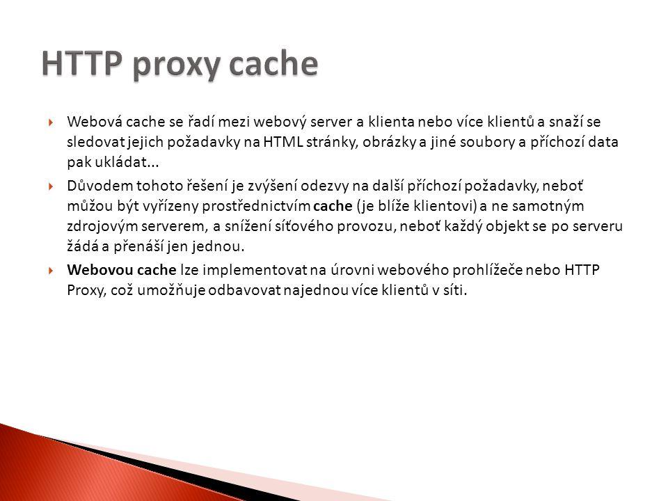  Webová cache se řadí mezi webový server a klienta nebo více klientů a snaží se sledovat jejich požadavky na HTML stránky, obrázky a jiné soubory a příchozí data pak ukládat...