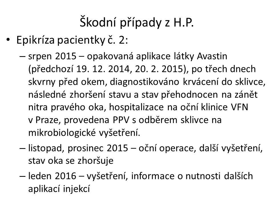 Škodní případy z H.P. Epikríza pacientky č.