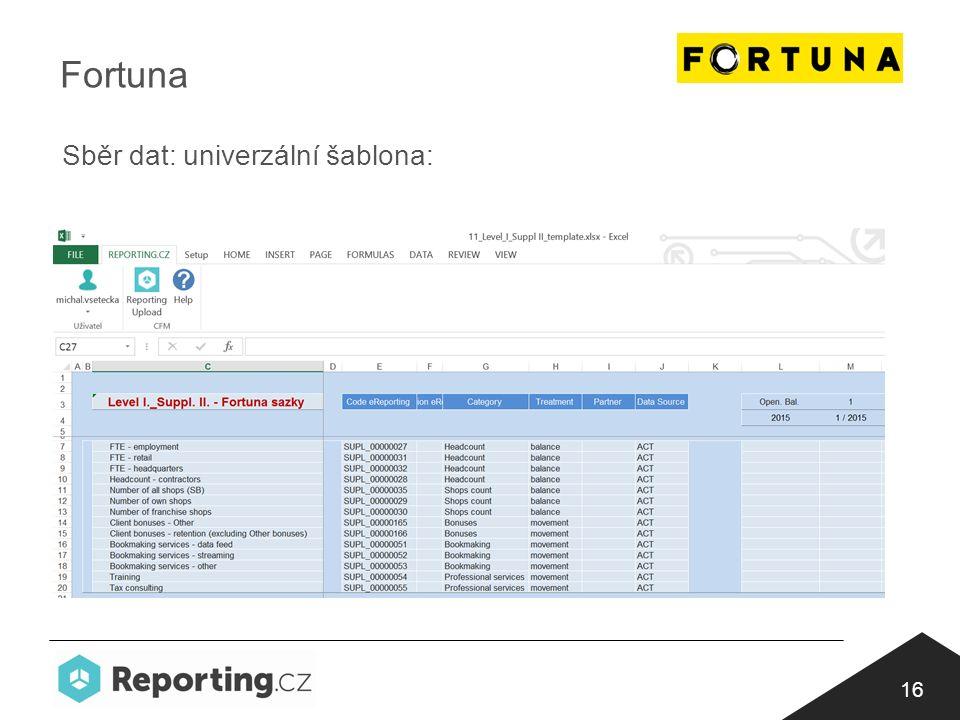 16 Sběr dat: univerzální šablona: Fortuna
