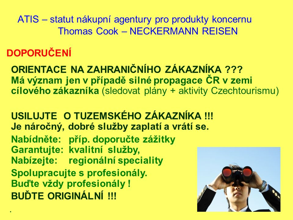 ATIS – statut nákupní agentury pro produkty koncernu Thomas Cook – NECKERMANN REISEN.