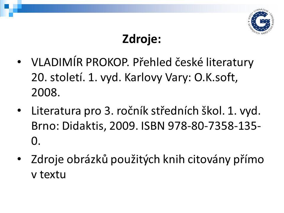 VLADIMÍR PROKOP. Přehled české literatury 20. století.