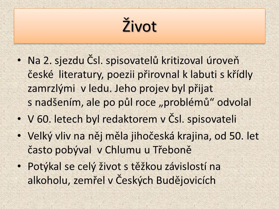 Jaký vztah měl Hrubín k Jižním Čechám.Kterou sbírku oficiální kritika zkritizovala.