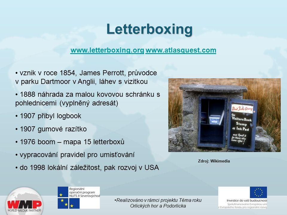 Letterboxing www.letterboxing.orgwww.letterboxing.org www.atlasquest.comwww.atlasquest.com vznik v roce 1854, James Perrott, průvodce v parku Dartmoor v Anglii, láhev s vizitkou 1888 náhrada za malou kovovou schránku s pohlednicemi (vyplněný adresát) 1907 přibyl logbook 1907 gumové razítko 1976 boom – mapa 15 letterboxů vypracování pravidel pro umisťování do 1998 lokální záležitost, pak rozvoj v USA Realizováno v rámci projektu Téma roku Orlických hor a Podorlicka Zdroj: Wikimedia