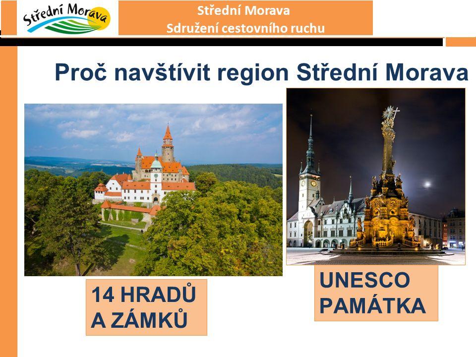 Střední Morava Sdružení cestovního ruchu Proč navštívit region Střední Morava CÍSAŘSKO- KRÁLOVSKÁ FORTOVÁ PEVNOST 2 LÁZNĚ