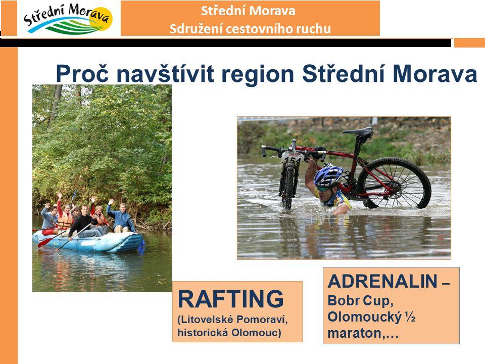 Střední Morava Sdružení cestovního ruchu Proč navštívit region Střední Morava CYKLOSTEZKY CYKLOTRASY EXPOZICE ČASU ŠTERNBERK