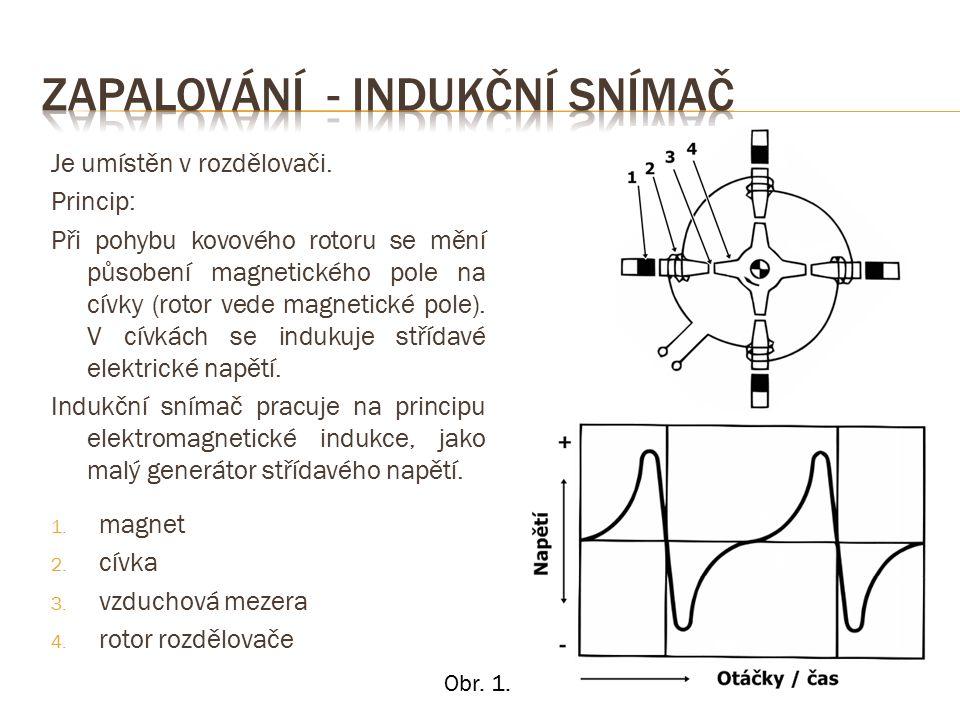  Maximální napětí je závislé na otáčkách. Dosahuje 0,5 až 100V.
